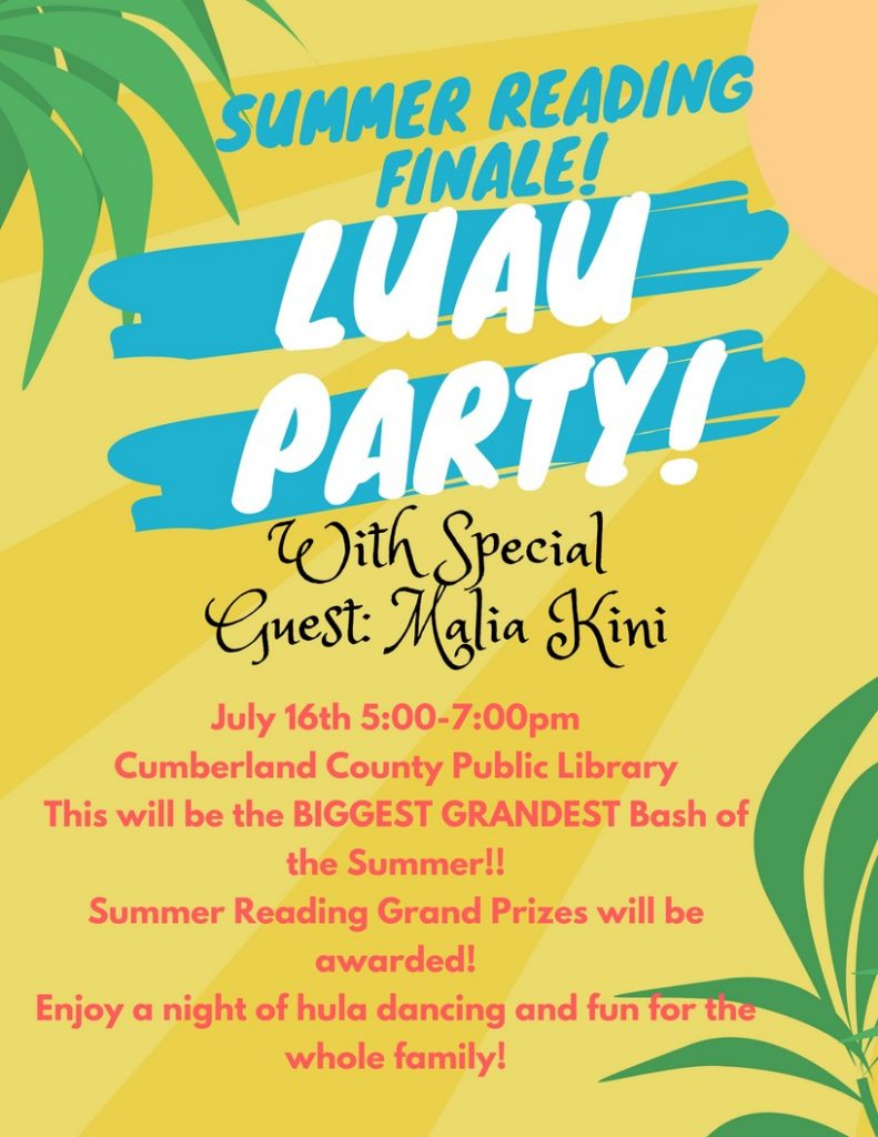 Summer Reading Luau Finale Party! @ Cumberland County Public Library