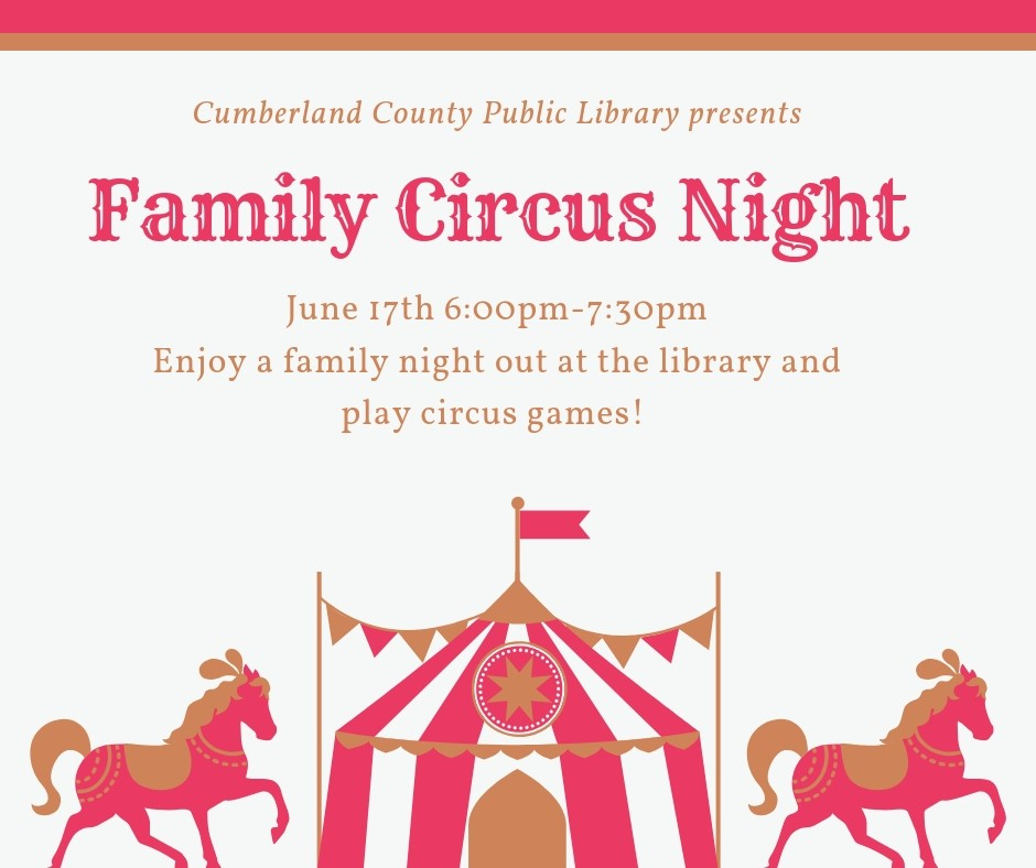 Family Circus Night @ Cumberland County Public Library